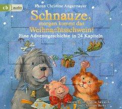 Schnauze, morgen kommt das Weihnachtsschwein! / Schnauze Bd.5 (1 Audio-CD) - Angermayer, Karen Chr.