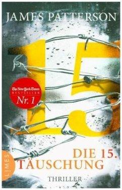 Die 15. Täuschung / Der Club der Ermittlerinnen Bd.15 - Patterson, James