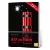 RAF im Osten - Terroristen unter dem Schutz der Stasi