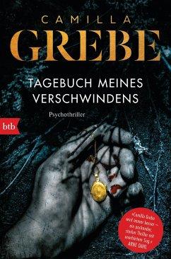 Tagebuch meines Verschwindens / Profilerin Hanne Bd.2 - Grebe, Camilla
