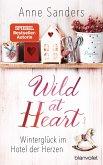 Winterglück im Hotel der Herzen / Wild at Heart Bd.2