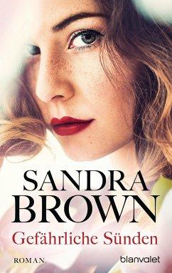 Gefährliche Sünden - Brown, Sandra