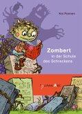 Zombert in der Schule des Schreckens / Zombert Bd.4