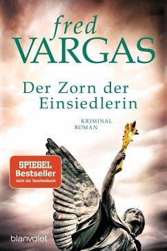 Der Zorn der Einsiedlerin - Vargas, Fred