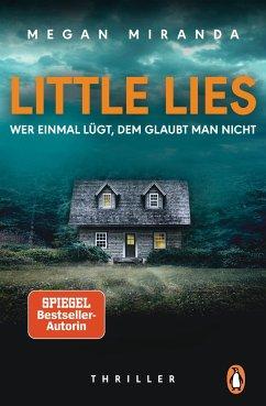LITTLE LIES - Wer einmal lügt, dem glaubt man nicht - Miranda, Megan