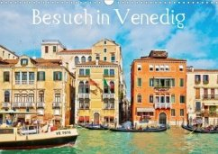 Besuch in Venedig (Wandkalender 2020 DIN A3 quer)