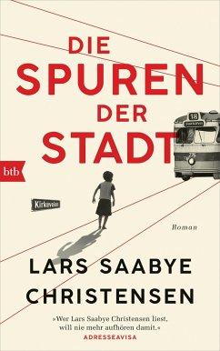 Die Spuren der Stadt - Christensen, Lars Saabye
