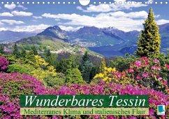 Wunderbares Tessin: Mediterranes Klima und italienisches Flair (Wandkalender 2020 DIN A4 quer)