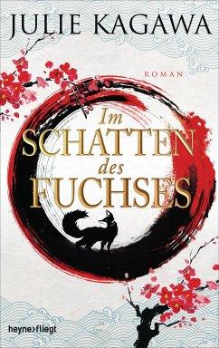 Im Schatten des Fuchses / Schatten-Serie Bd.1 - Kagawa, Julie