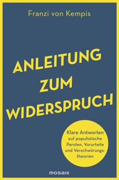 Anleitung zum Widerspruch - Kempis, Franzi von