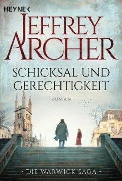 Schicksal und Gerechtigkeit / Die Warwick-Saga Bd.1 - Archer, Jeffrey
