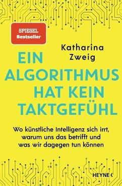 Ein Algorithmus hat kein Taktgefühl - Zweig, Katharina
