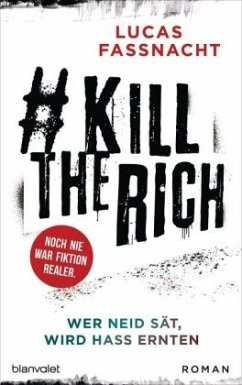 #KillTheRich - Wer Neid sät, wird Hass ernten - Fassnacht, Lucas