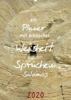 ein Planer mit biblischer Weisheit aus den Sprüchen Salomos (Wandkalender 2020 DIN A2 hoch)