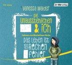 Das Leben ist ein Rechenfehler / Die Unausstehlichen & ich Bd.1 (3 Audio-CDs)