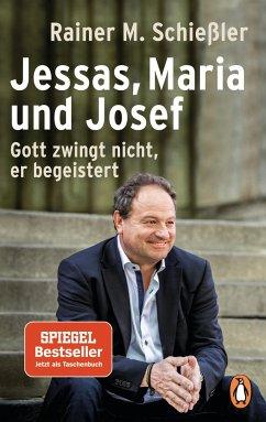 Jessas, Maria und Josef - Schießler, Rainer Maria