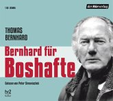 Bernhard für Boshafte, 1 Audio-CD