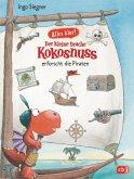 Der kleine Drache Kokosnuss erforscht die Piraten / Der kleine Drache Kokosnuss - Alles klar! Bd.4