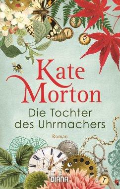 Die Tochter des Uhrmachers - Morton, Kate
