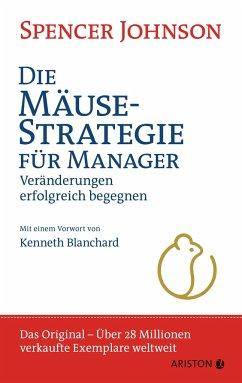 Die Mäusestrategie für Manager (Sonderausgabe zum 20. Jubiläum) - Johnson, Spencer