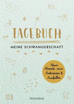 Tagebuch - Meine Schwangerschaft - Ottermann, Doro