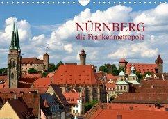 Nürnberg - die Frankenmetropole (Wandkalender 2020 DIN A4 quer)