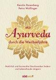 Mit Ayurveda durch die Wechseljahre