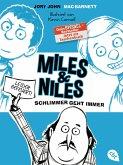 Schlimmer geht immer / Miles & Niles Bd.2