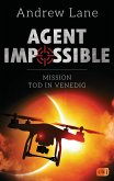 Mission Tod in Venedig / Agent Impossible Bd.3