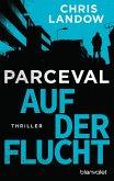 Auf der Flucht / Ralf Parceval Bd.2