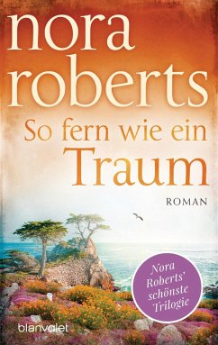 So fern wie ein Traum - Roberts, Nora