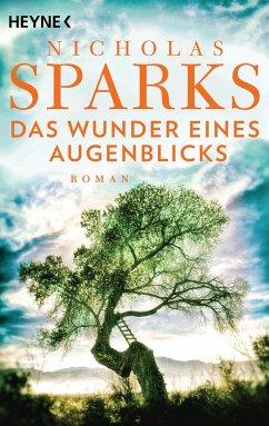 Das Wunder eines Augenblicks - Sparks, Nicholas