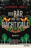 Der Bär und die Nachtigall / Winternacht-Trilogie Bd.1