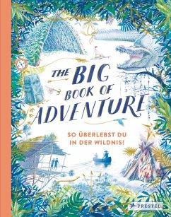 The Big Book of Adventure (dt.) - Keen, Teddy