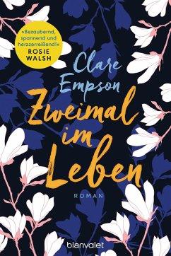 Zweimal im Leben - Empson, Clare