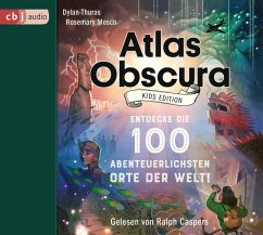 Atlas Obscura Kids - Kids Edition, 3 Audio-CDs - Thuras, Dylan; Mosco, Rosemary