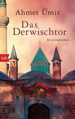 Das Derwischtor - Ümit, Ahmet