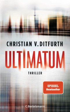 Ultimatum - Ditfurth, Christian von