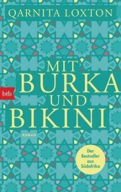 Mit Burka und Bikini - Loxton, Qarnita