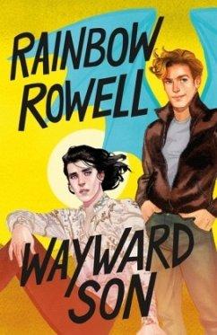 Wayward Son - Rowell, Rainbow