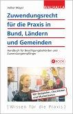 Zuwendungsrecht für die Praxis in Bund, Ländern und Gemeinden (eBook, PDF)