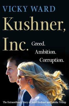Kushner, Inc. (eBook, ePUB) - Ward, Vicky