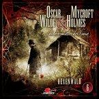 Hexenwald / Oscar Wilde & Mycroft Holmes Bd.6 (MP3-Download)