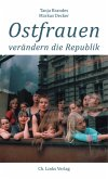 Ostfrauen verändern die Republik (eBook, ePUB)