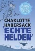 Gefangen im Hochwasser / Echte Helden Bd.2 (eBook, ePUB)