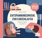 Kids in Balance. Entspannungsmusik zum Einschlafen, 1 Audio-CD