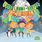 Gute-Laune-Lieder zum Abfeiern, 1 Audio-CD