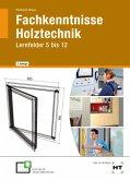 eBook inside: Buch und eBook Fachkenntnisse Holztechnik