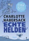 Gefangen im Hochwasser / Echte Helden Bd.2