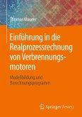 Einführung in die Realprozessrechnung von Verbrennungsmotoren